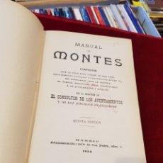 Livres anciens: LIBRO MANUAL DE MONTE TEMÁTICA FORESTAL MADRID 1914. Lote 268870299
