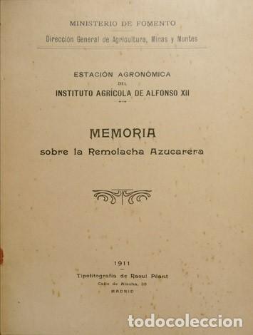 Libros antiguos: Estación Agronómica del Instituto Agrícola de Alfonso XII. Memoria sobre la Remolacha Azucarera.1911 - Foto 2 - 269069558
