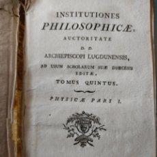 Libros antiguos: INSTITUTIONES PHILOSOPHICAE, AUCTORITATE D. D. ARCHIE. Lote 269810683
