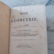 Libros antiguos: 1883.TRAITÉ DE GEOMÉTRIE.VOLS. I-II. EUGENE ROUCHÉ ET CH. DE COMBEROUSSE. Lote 271144763