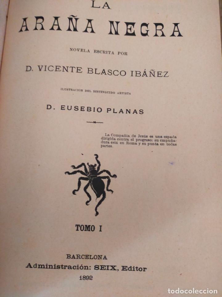 Libros antiguos: LA ARAÑA NEGRA de V. BLASCO IBAÑEZ - 2 Tomos - año 1892 - Foto 3 - 271153743