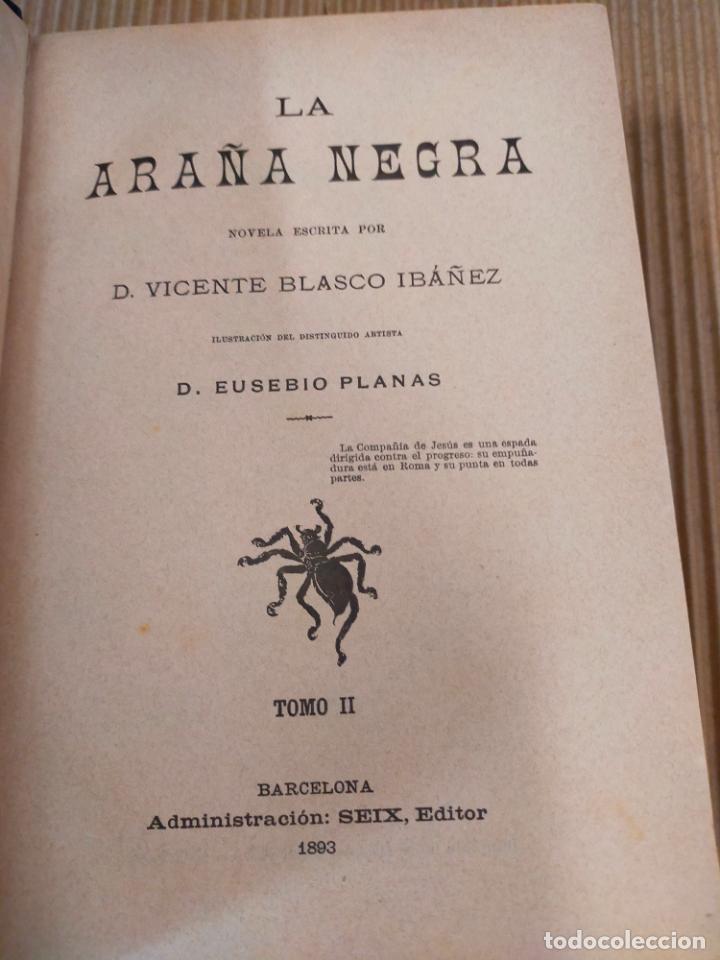 Libros antiguos: LA ARAÑA NEGRA de V. BLASCO IBAÑEZ - 2 Tomos - año 1892 - Foto 4 - 271153743
