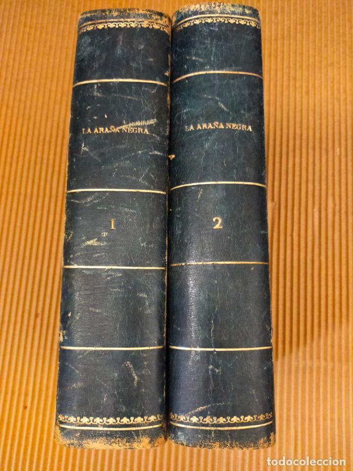 LA ARAÑA NEGRA DE V. BLASCO IBAÑEZ - 2 TOMOS - AÑO 1892 (Libros Antiguos, Raros y Curiosos - Ciencias, Manuales y Oficios - Biología y Botánica)