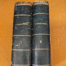 Libros antiguos: LA ARAÑA NEGRA DE V. BLASCO IBAÑEZ - 2 TOMOS - AÑO 1892. Lote 271153743