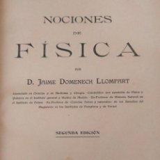 Libros antiguos: NOCIONES FISICA - JAIME DOMENECH LLOMPART. Lote 271192623