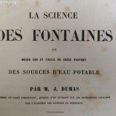 Libros antiguos: LA SCIENCE DES FONTAINES, DES SOURCES D'EAU POTABLE. Lote 271576368