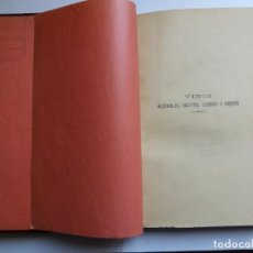 Libros antiguos: VINOS, ALCOHOLES, ACEITES, LICORES Y ABONOS. TRATADO COMPLETO. ROSENDO E. BOFILL.. Lote 271948473