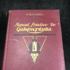 Libros antiguos: TRATADO PRÁCTICO DE GALVANOPLASTIA. FELIU Y NOVELL, F. EDITORIAL FELIU Y SUSANA. BARCELONA, 1927. Lote 272156318