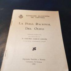 Libros antiguos: LIBRETO LA PODA RACIONAL DEL OLIVO TORTOSA 1924. Lote 274252233