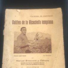 Libros antiguos: CULTIVO DE LA ALCACHOFA TEMPRANA BRESCANE Y MESTRE, MALLORCA 1932. Lote 274540583