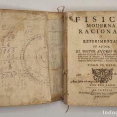 "Libros antiguos: ""FISICA MODERNA RACIONAL Y EXPERIMENTAL"" DE ANDRÉS PIQUER OTERO. TOMO PRIMERO. 1735 VALENCIA.. Lote 275898333"