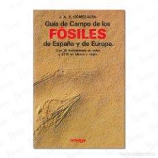 Libros antiguos: GUÍA DE CAMPO DE LOS FÓSILES DE ESPAÑA Y DE EUROPA. Lote 277299368