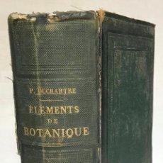 Libros antiguos: ÉLÉMENTS DE BOTANIQUE. COMPRENANT L'ANATOMIE, L'ORGNIGRAPHIE, LA PHYSIOLOGIE DES PLANTES, LES FAMILL. Lote 123182959