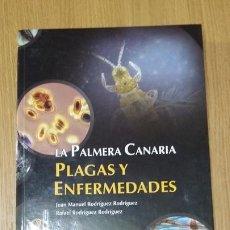 Libros antiguos: PLAGAS Y ENFERMEDADES DE LA PALMERA CANARIA. Lote 277600563