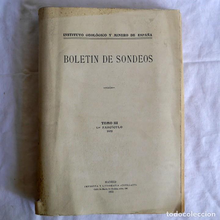BOLETÍN DE SONDEOS, INSTITUTO GEOLÓGICO Y MINERO DE ESPAÑA, 1932, TOMO III (Libros Antiguos, Raros y Curiosos - Ciencias, Manuales y Oficios - Paleontología y Geología)