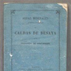 Libros antiguos: 1867.- AGUAS MINERALES ACIDULO-SALINAS DE CALDAS DE BESAYA. Lote 278509523