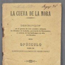 Libros antiguos: 1895.- LA CUEVA DE LA MORA. DESCRIPCION DE LA GRUTA. OPUSCULO ILDEFONSO LLORENTE. Lote 278511018