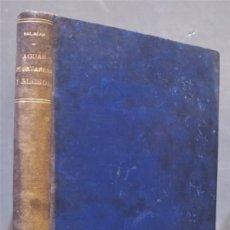 Libros antiguos: MONOGRAFIA DE LO BAÑOS Y AGUAS MINERO-MEDICINALES DE ONTAÑO Y ALCEDA. DE SALAZAR Y FERNANDEZ. Lote 278614923