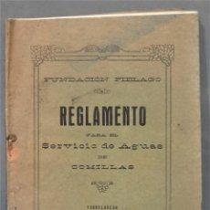 Libros antiguos: 1924.- REGLAMENTO PARA EL SERVICIO DE AGUAS DE COMILLAS. Lote 278615043