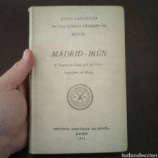 Libros antiguos: GUÍAS GEOLÓGICAS LÍNEAS FÉRREAS ESPAÑA MADRID IRÚN 1926 INSTITUTO GEOLÓGICO CONGRESO INTERNACIONAL. Lote 278758433