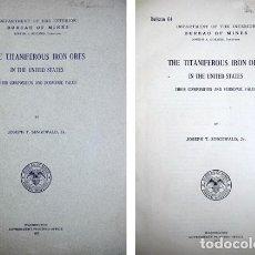 Libros antiguos: SINGEWALD, JOSEPH T. THE TITANIFEROUS IRON ORES IN THE UNITED STATES. 1913.. Lote 278811218