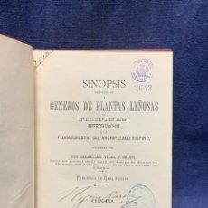 Libros antiguos: LIBRO GENEROS PLANTAS LEÑOSAS DE FILIPINAS SEBASTIAN VIDAL Y SOLER 1883 FIRMADO 22X16CMS. Lote 281035433