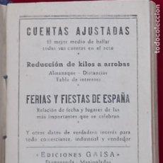 Libros antiguos: CUENTAS AJUSTADAS. REDUCCION DE KILOS A ARROBAS. FERIAS Y FIESTAS DE ESPAÑA.. Lote 282062468