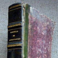 Libros antiguos: CARTILLA ELEMENTAL DE AGRICULTURA ACOMODADA A NUESTRO SUELO Y CLIMA, DE ANTONIO SANDALIO DE ARIAS. Lote 282974493