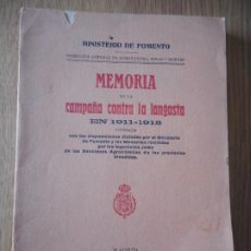 Libros antiguos: MINISTERIO FOMENTO.MEMORIA CAMPAÑA CONTRA LA LANGOSTA.1911-1912. MADRID 1913. Lote 283378578