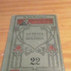 Libros antiguos: COMPENDIO DE QUIMICA BIOLOGICA.MANUALES SOLER XXII.JOSE R. CARRACIDO.EDIT.SUCESORES DE M.SOLER.161 P. Lote 284099473