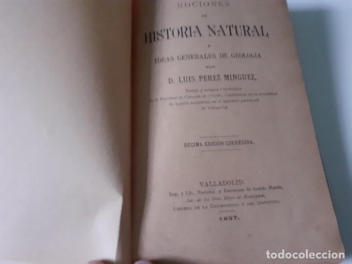 Libros antiguos: NOCIONES DE HISTORIA NATURAL. LUIS PEREZ MINGUEZ. 1897 - geología - EDITORIAL HIJOS DE RODRIGUEZ - Foto 5 - 284215918