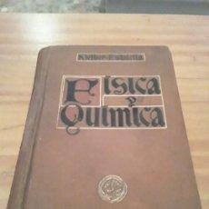 Libros antiguos: COMPENDIO DE FISICA Y QUIMICA.JUAN KLEIBER.JOSE ESTALELLA.EDIT.GUSTAVO GILI.1924.381 PAGINAS.. Lote 285362263