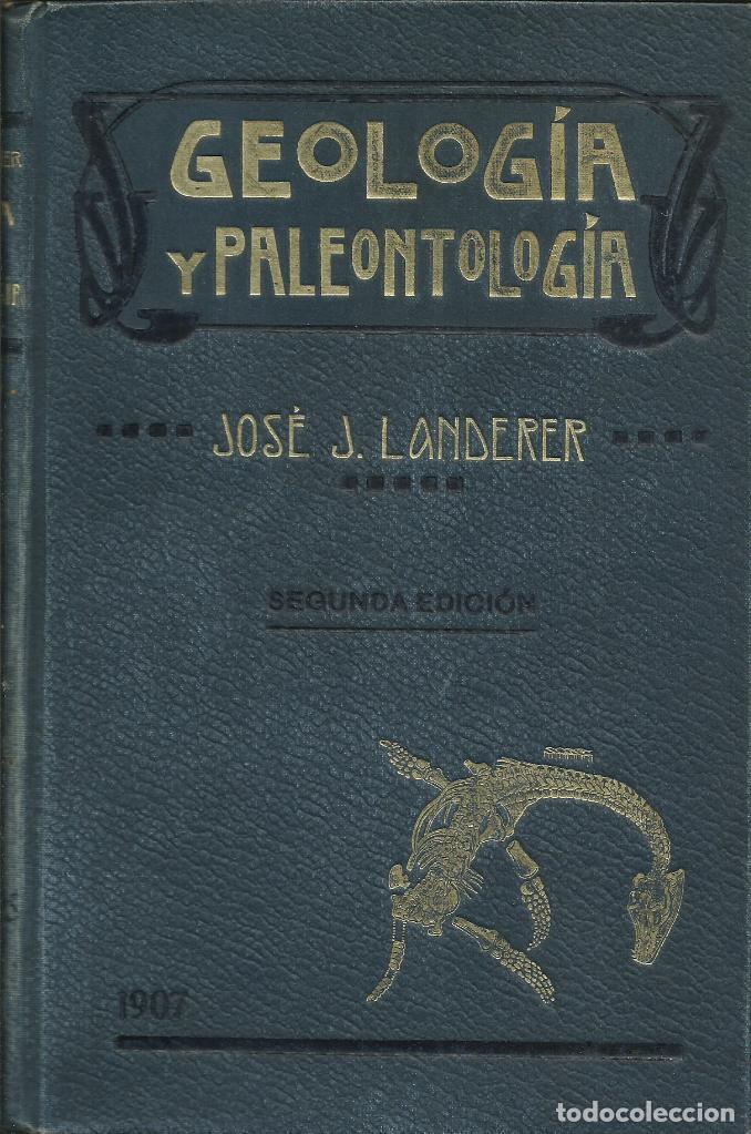 GEOLOGÍA Y PALEONTOLOGÍA / JOSÉ J. LANDERER. (Libros Antiguos, Raros y Curiosos - Ciencias, Manuales y Oficios - Paleontología y Geología)