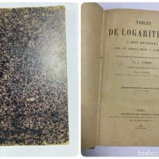 Libros antiguos: TABLES DE LOGARITHMES A SEPT DECIMALES. L. SCHRÖN. GAUTHIER-VILLARS IMPRIMEURS. PARIS, 1908. Lote 287972673