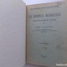 Libros antiguos: LIBRERIA GHOTICA. JOSE F. NONIDEZ. LA HERENCIA MENDELIANA.INTRODUCCIÓN AL ESTUDIO DE GENETICA.1922. Lote 288037058