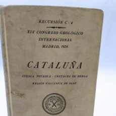 Libros antiguos: CATALUÑA CUENCA POTASICA CRETACEA DE BERGA REGIÓN VOLCÁNICA DE OLOT 1926. Lote 288066898