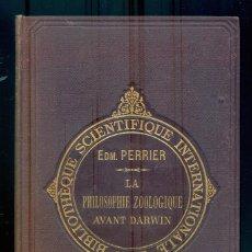 Libros antiguos: NUMULITE L1055 PHILOSOPHIE ZOOLIGIQUE AVANT DARWIN 1884 ZOOLOGÍA EDMOND PERRIER. Lote 288195023