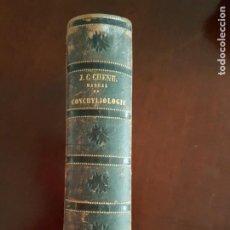 Libros antiguos: MANUEL DE CONCHYLIOLOGIE - J.C. CHENU - 2 TOMOS EN UN VOLUMEN - 1859-62. Lote 288221463
