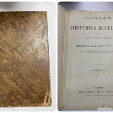 Libros antiguos: LA CREACION. HISTORIA NATURAL. TOMO II - MAMIFEROS. JUAN VILLANOVA Y PIEDRA. MONTANER Y SIMON. 1873. Lote 288638718