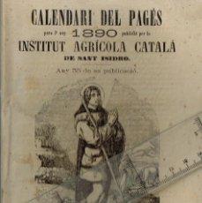 Libros antiguos: 1889 CALENDARI DEL PAGÉS 1890 LA BREMA, ELABORACIÓ I TRAFECH DEL VI I, CATALANS IL.LUSTRES... ETC.. Lote 289450838