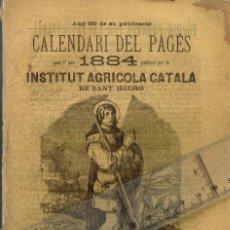 Libros antiguos: 1883 CALENDARI DEL PAGÉS 1884 LA FILOXERA, SEGURS SOBRE LA VIDA, AFORISMES RURALS... ETC.. Lote 289453178
