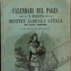 Libros antiguos: 1884 CALENDARI DEL PAGÉS 1885 CRIA DE CABALLS, ¡PER COMPASSIÓ VACUNEU LAS BESTIAS!... ETC.. Lote 289499023