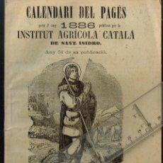 Libros antiguos: 1885 CALENDARI DEL PAGÉS 1886 LA DEPRECIACIÓ DELS ADOBS PERA LAS TERRAS, MAL VEHINAT... ETC.. Lote 289502968