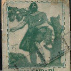 Libros antiguos: 1934 CALENDARI DEL PAGÉS 1935 L´HORTA DEL RUMÍ, LES VELLES DE MARÇ I LES JOVES D´ABRIL... ETC.. Lote 289505978