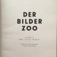 Libros antiguos: DER BILDER ZOO, LUTZ HECK, 1934. Lote 289705508