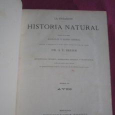 Libros antiguos: HISTORIA NATURAL AVES TOMO IV, CON LAMINAS E. BREHM AÑO 1881 L111. Lote 290050413