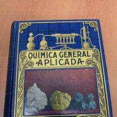 Libros antiguos: QUÍMICA GENERAL APLICADA. LUIS POSTIGO. EDITORIAL RAMÓN SOPENA. BARCELONA 1935. Lote 293565098