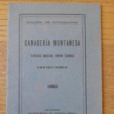 Libros antiguos: GANADERÍA MONTAÑESA, VARIEDAD INDÍGENA, BOVINA TUDANCA. FOLLETO DE DIVULGACIÓN, 1923. RARO. Lote 293764018