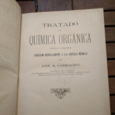 Libros antiguos: TRATADO DE QUÍMICA ORGÁNICA . JOSÉ R. CARRACIDO. JUAN MUÑOZ SÁNCHEZ, MADRID. C.1890. FIRMADO. Lote 295877598
