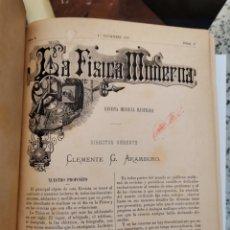 Libros antiguos: FÍSICA MODERNA REVISTA MENSUAL ILUSTRADA CLEMENTE G. ARÁMBURO 1887. Lote 296747168